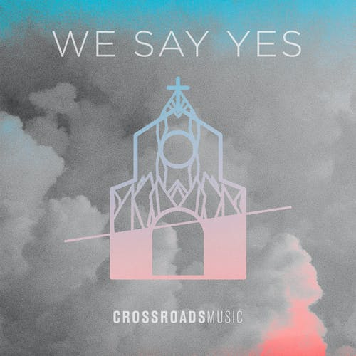 We Say Yes Image