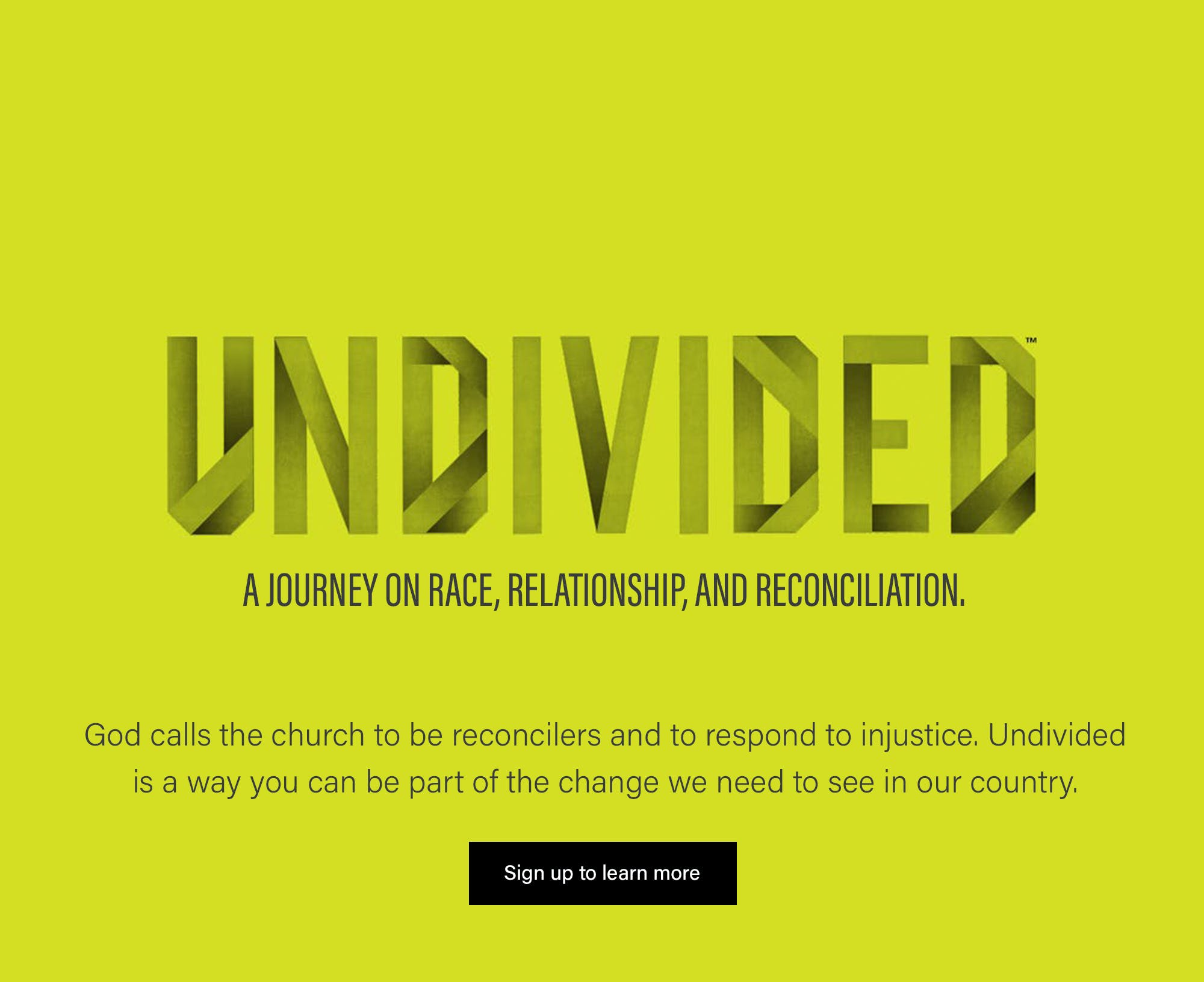 Undivided: A Journey on Race, Relationship and Reconciliation