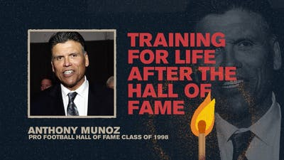 Training for Life After the Hall of Fame | Anthony Munoz | spark Week 1