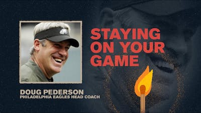 Staying on Your Game | Doug Pederson | spark Week 1