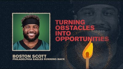 Turning Obstacles Into Opportunities | Boston Scott | spark Week 1