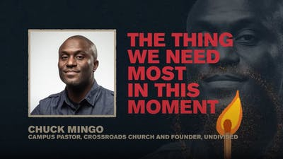 The Thing We Need Most In This Moment | Chuck Mingo | spark Week 3