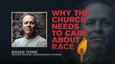 Why the Church Needs to Care About Race | Brian Tome | spark Week 3
