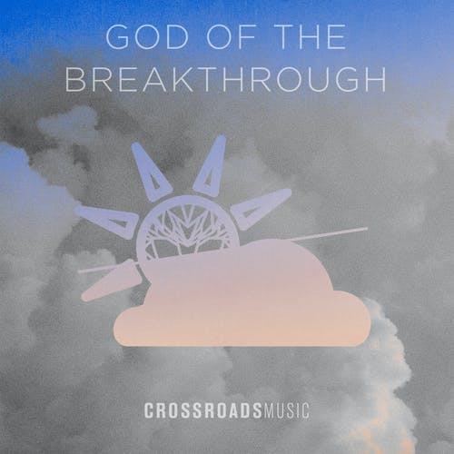 God of the Breakthrough (Live) Image
